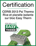 EASYTHERM - Certification CERIB 2013 Psi Thermo Rive et planelle isolante sur bloc Easy Therm