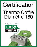 EASYTHERM - Certification Thermo'Coffre Diamètre 180
