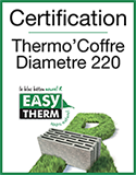 EASYTHERM - Certification Thermo'Coffre Diamètre 220